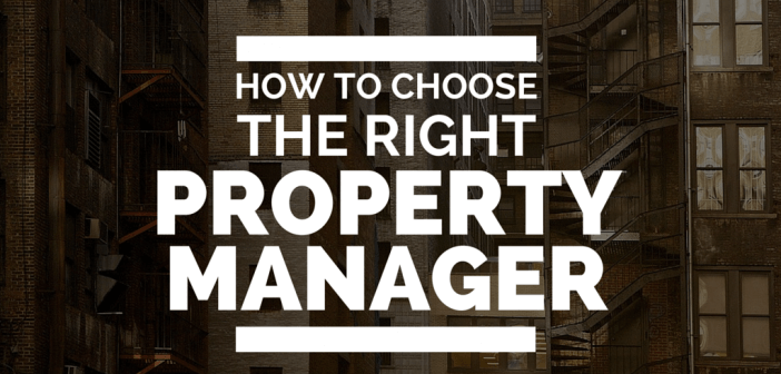 selecting the right property manager